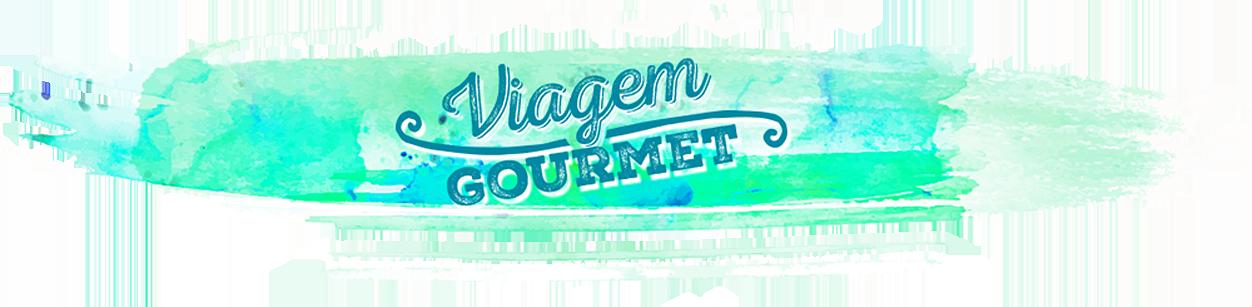 Blog Viagem Gourmet